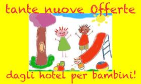 info hotel per bambini e famiglie al mare e in montagna