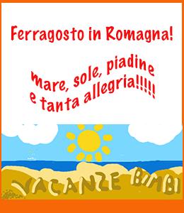 Ferragosto in Romagna